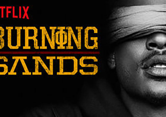 Burning Sands: A critical movie review with part rant!