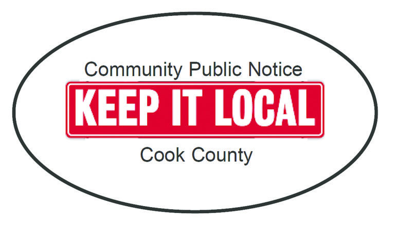 Public Notice:  Keep it local Suburban Life, Cook County Suburban Publisher's
